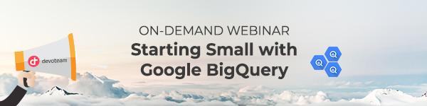 Starting-Small-with-Google-BigQuery-On-demand-webinar